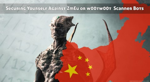 Securing Yourself Against ZmEu or w00tw00t  Scanner Bots